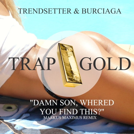 Trap Gold Records - Best of Festival TRVP - Trendsetter